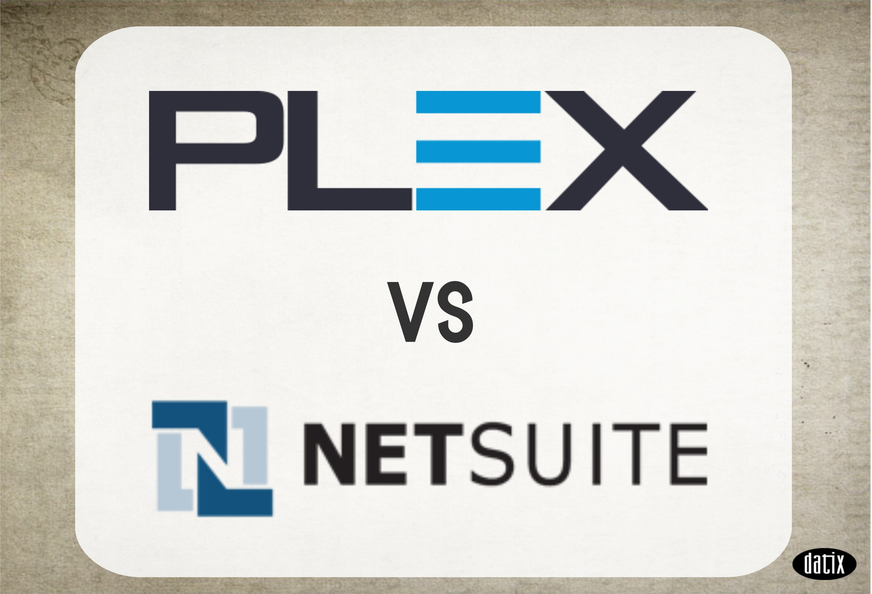 NetSuite vs Plex
